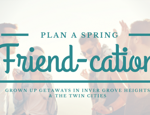 Grown-Up Getaways: Plan your Spring Friend-cation